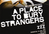Flyer A Place To Bury Stranger (176KB)